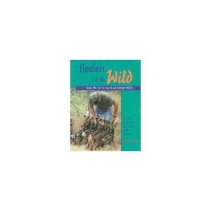 9780966107005: Healers of the Wild: People Who Care for Injured and Orphaned Wildlife