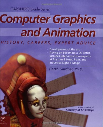 9780966107562: Computer Graphics and Animation (Gardner's Guide series)