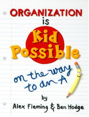 9780966108897: Organization Is Kid-Possible: On the Way to an