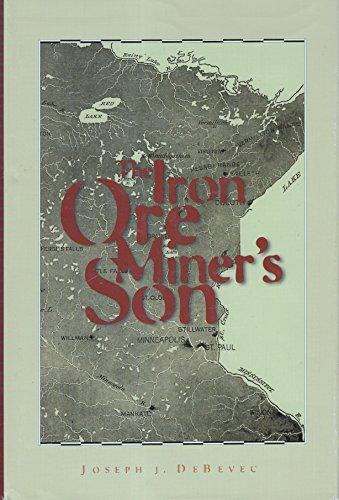 9780966113709: The Iron Ore Miner's Son