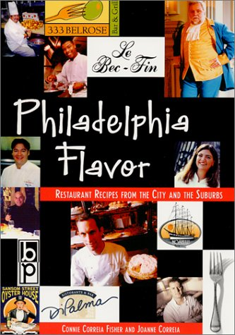 9780966120059: Philadelphia Flavor: Restaurant Recipes from the City and Suburbs