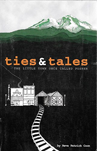 9780966121902: Ties & Tales: The Memoirs of Reva Coon and the Story of Dunsmuir