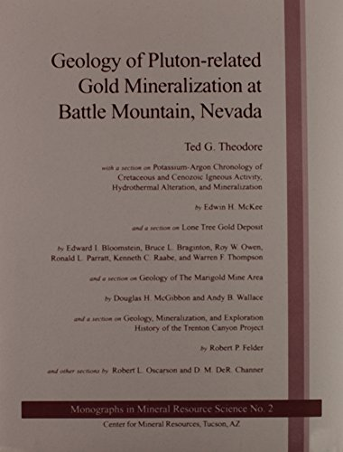 Geology of Pluton-Related Gold Mineralization at Battle: Theodore, Ted G