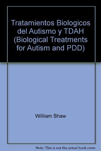 9780966123821: Tratamientos Biologicos del Autismo y TDAH (Biological Treatments for Autism and PDD)