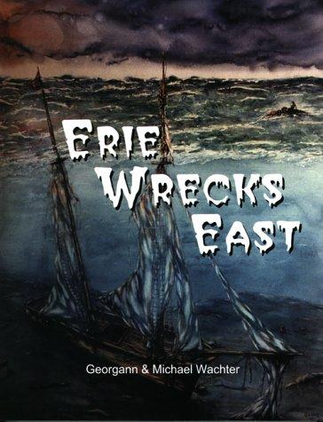 9780966131215: Erie Wrecks East