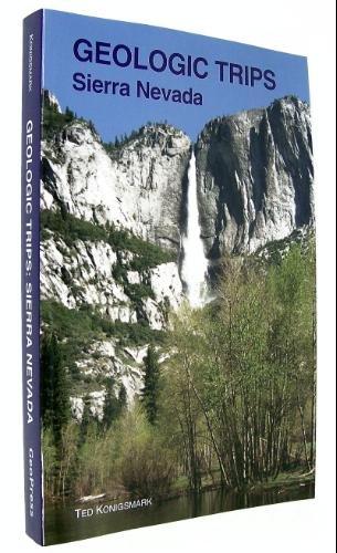 Geologic Trips: Sierra Nevada: Konigsmark, Ted