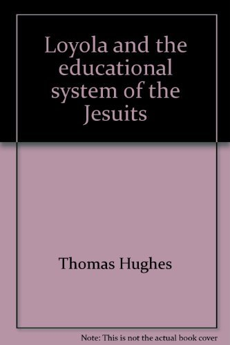 9780966132588: Loyola and the educational system of the Jesuits