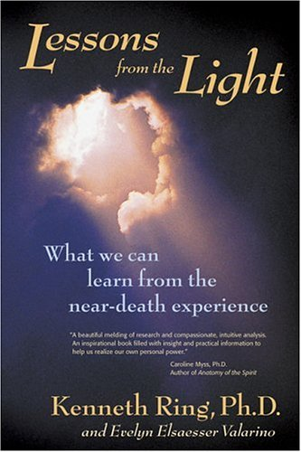 9780966132786: Lessons from the Light: What We Can Learn from the near-Death Experience