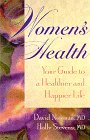 9780966134650: Women's Health: Your Guide to a Healthier and Happier Life