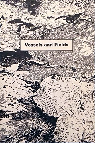 9780966135008: Vessels and fields