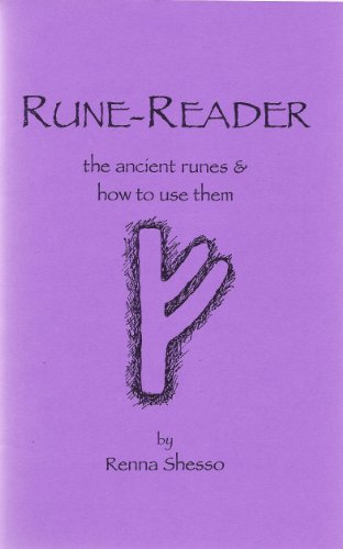 9780966136425: Rune-Reader: The Ancient Runes & How to Use Them