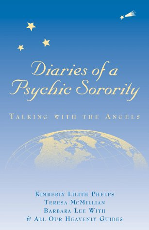 Diaries of a Psychic Sorority: Talking With: Kimberly Lilith Phelps,