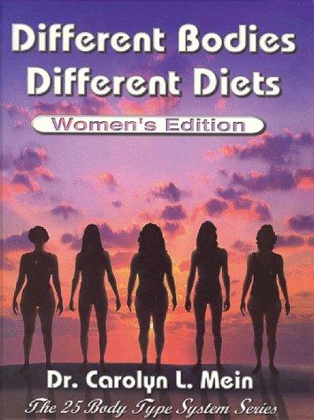 9780966138108: Different Bodies, Different Diets - Women's Edition