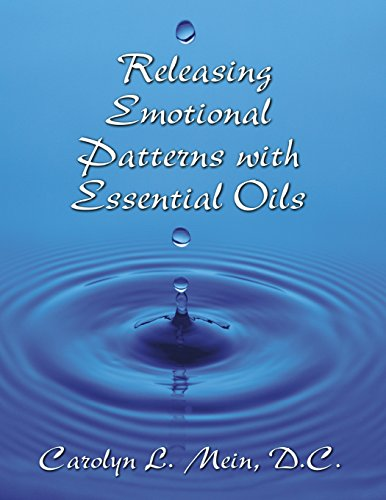 9780966138160: Releasing Emotional Patterns with Essential Oils (2015 Edition)
