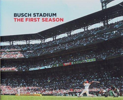 9780966139747: Busch Stadium; the First Season