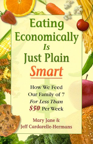 9780966140002: Eating Economically Is Just Plain Smart