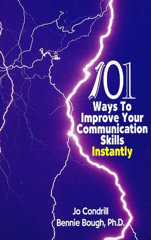 9780966141481: 101 Ways to Improve Your Communication Skills Instantly