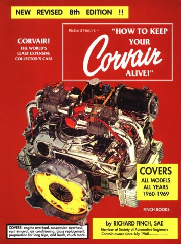 9780966145700: How to Keep Your Corvair Alive