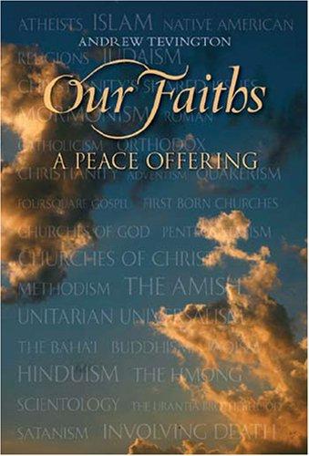 9780966146035: Our Faiths: A Peace Offering