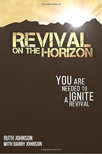 9780966147032: Revival on the Horizon: You are needed to ignite a Revival