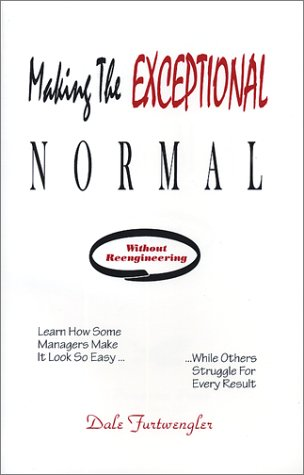 9780966147803: Making The Exceptional Normal