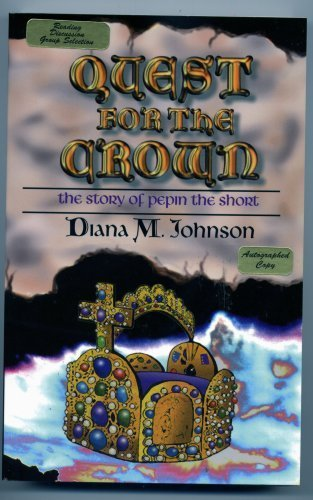 Quest for the Crown: The story of: Diana M. Johnson
