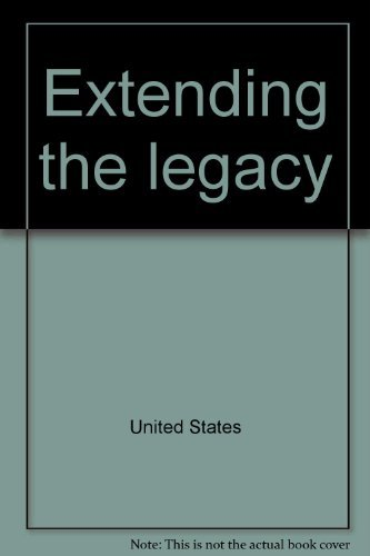 Extending the legacy: Planning America's capital for: United States