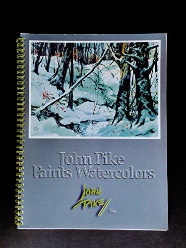 9780966155303: John Pike Paints Watercolors