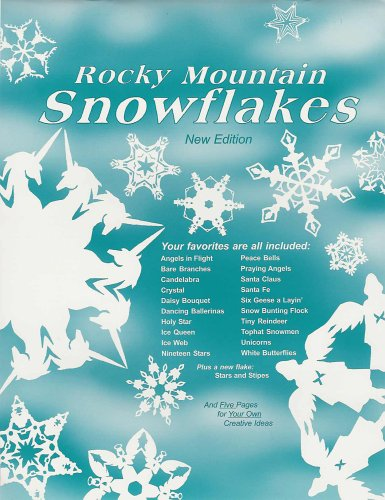 Rocky Mountain Snowflakes, New Edition: Debra Bangert Bonzek