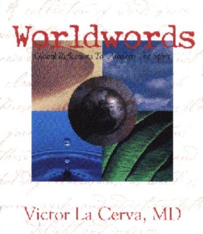 9780966157598: Worldwords: Global Reflections to Awaken the Spirit
