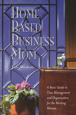 Home Based Business Mom: Juli E. Shulem