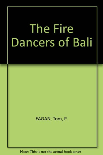 9780966158809: The Fire Dancers of Bali