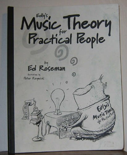 Edly's Music Theory for Practical People: Ed Roseman
