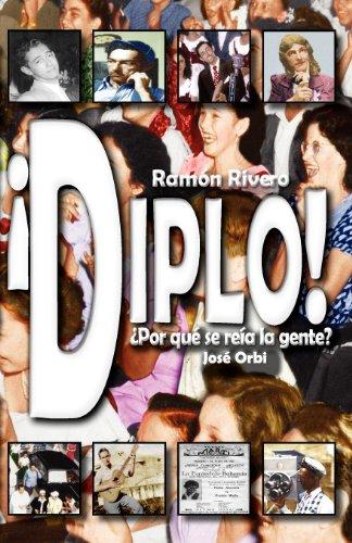 9780966161922: Diplo! ¿Por qué se reía la gente? (Spanish Edition)
