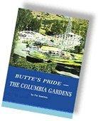 9780966168822: Butte's Pride - The Columbia Gardens