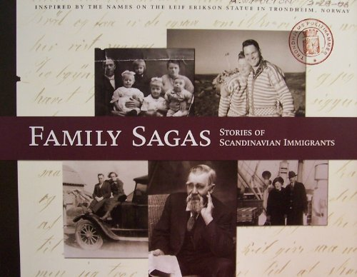 9780966169317: Family sagas: Stories of Scandinavian immigrants : inspired by the names on the Leif Erikson statue, Trondheim, Norway