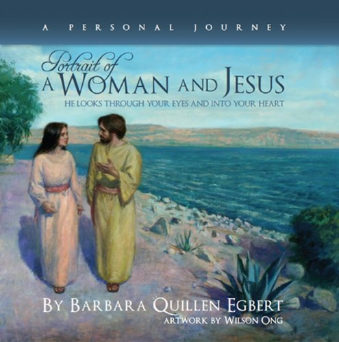 9780966173598: Portrait of a Woman and Jesus: He Looks Through Your Eyes and into Your Heart - A Personal Journey