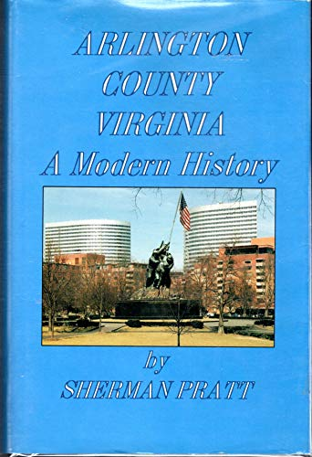 ARLINGTON COUNTY VIRGINIA, A MODERN HISTORY: Pratt, S.