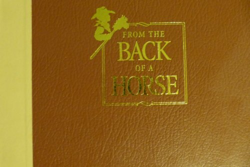 9780966179903: From the back of a horse