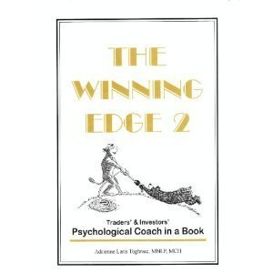 The Winning Edge 2: Traders & Investors Psychological Coach in a Book: Bernstein, Jacob;...
