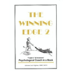 9780966183719: The Winning Edge 2: Traders' & Investors' Psychological Coach in a Book