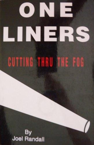 One Liners, Cutting Thru the Fog.: Randall, Joel