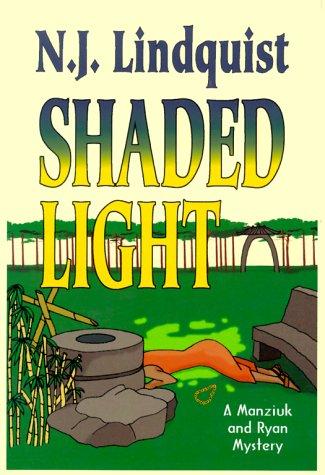 9780966187946: Shaded Light (Manziuk and Ryan Mystery Series #1)