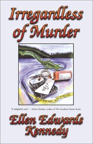 Irregardless of Murder: A Miss Prentice Cozy Mystery: Kennedy, Ellen Edwards