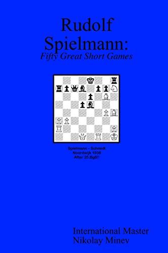 9780966188943: Rudolf Spielmann: Fifty Great Short Games