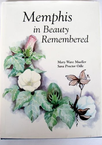 Memphis in Beauty Remembered: Sara Proctor Odle