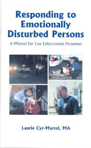 9780966197075: Responding to Emotionally Disturbed Persons: A Manual For Law Enforcement Personnel