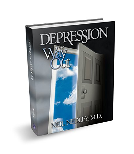 Depression: The Way Out: Nedley, Neil