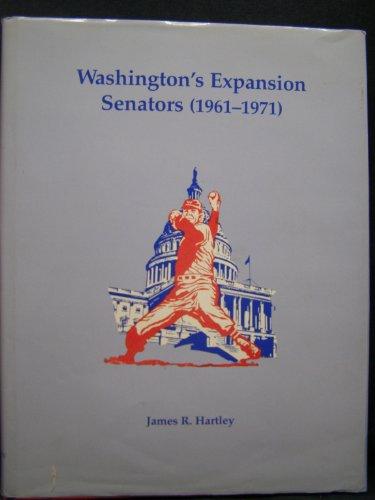 Washington's expansion Senators (1961-1971): Hartley, James R, Hartley, James R.