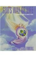 God's Way of Life: A Spiritual Guide: Adele Gerard Tinning